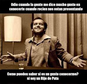 """ME DICEN """"ENCANTADO DE CONOCERTE"""""""