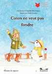 COTON NE VEUT PAS FONDRE