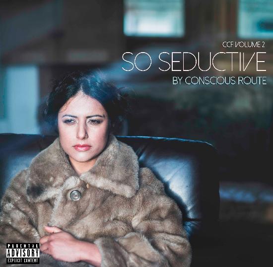 Conscious Route - So Seductive Album Cover