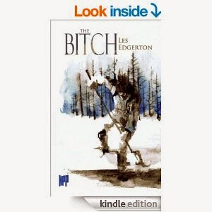 http://www.amazon.com/Bitch-Edgerton-ebook/dp/B00HWJS2BQ/ref=sr_1_1?s=books&ie=UTF8&qid=1390227995&sr=1-1&keywords=the+bitch+by+les+edgerton