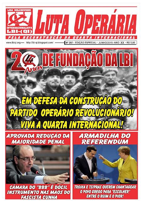 LEIA A EDIÇÃO JORNAL DO LUTA OPERÁRIA, Nº 297, EDIÇÃO ESPECIAL – JUNHO/2015