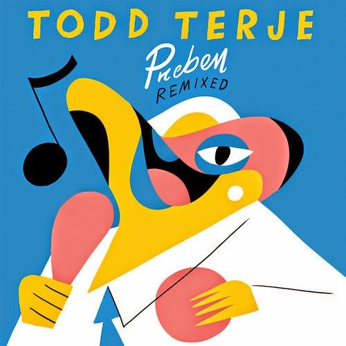 Todd Terje - Preben Remixed