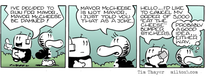 I've decided to run for Mayor.  Mayor McCheese be damned.