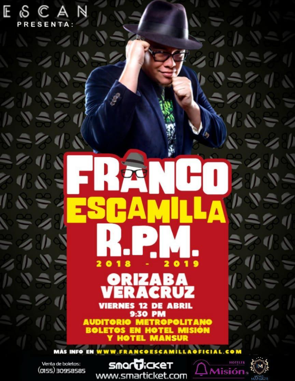 FRANCO ESCAMILLA EN ORIZABA