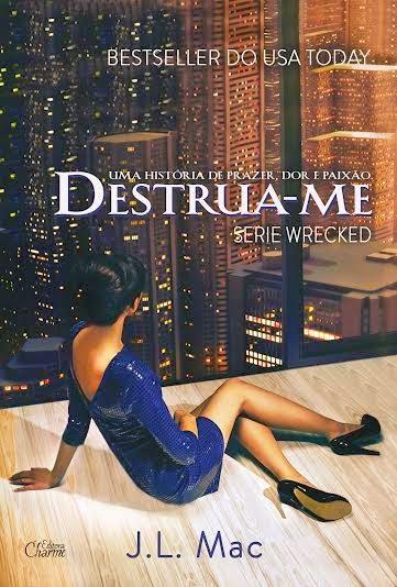 Semana Destrua-Me #1  @editoracharme [Promoção]
