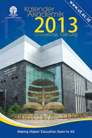 Kalender Akademik 2013 Universitas Terbuka (Pendas, Non Pendas dan Pascasarjana)
