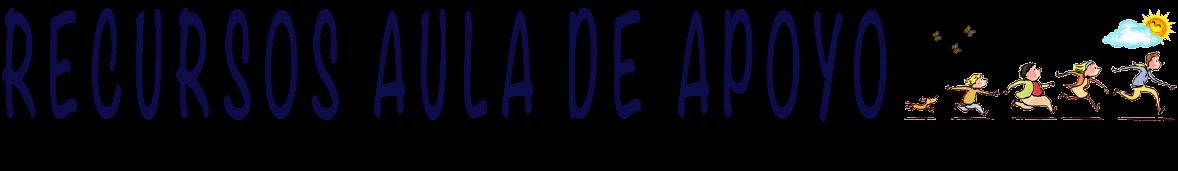 RECURSOS AULA DE APOYO
