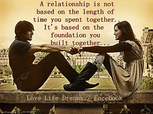 ... relationship is not based on the length of time you spent together