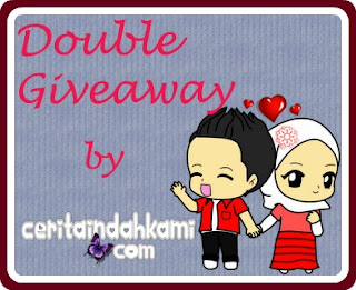 DOUBLE GIVEAWAY BY CERITAINDAHKAMI.COM