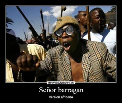 Señor Barragán - versión africana