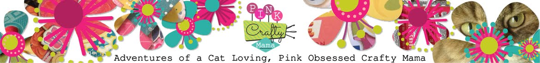 Pink Crafty Mama