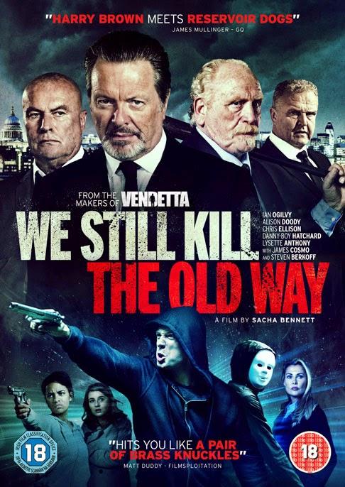 Những Kẻ Ngông Cuồng - We Still Kill the Old Way