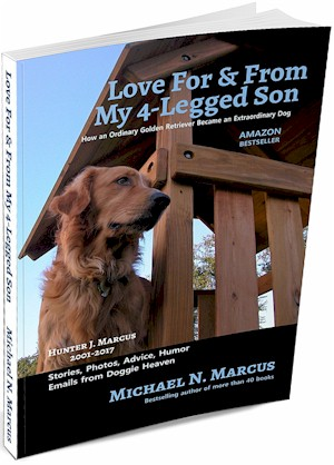 My Newest bestseller: a dog book even cats will like. Paperback & ebooks.