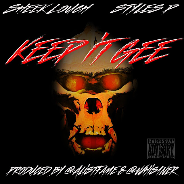 Sheek Louch – Keep It Gee (feat. Styles P)