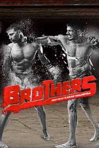 Brothers Bollywood Movie