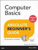 Computer Basics Absolute Beginner's Guide, Windows 8.1 Edition, 7/e