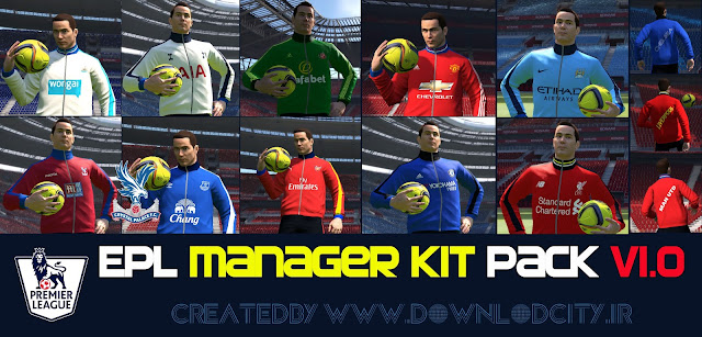 PES 2016 EPL 15-16 Manager Kitpack V1.0 By Downlodcity.ir