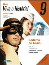 CADERNO DO ALUNO - VIVA A HISTÓRIA - 9.º Ano