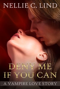 Deny Me If You Can (Nellie C. Lind)