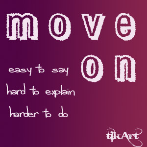 Tips Untuk Move On - [www.suster-blog.blogspot.com]