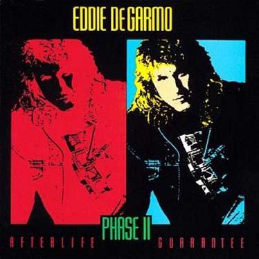Eddie DeGarmo - Phase II 1990