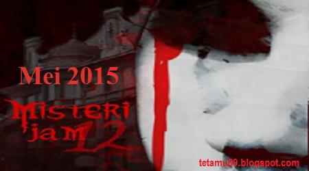 Dengar Misteri Jam 12 06 Mei 2015