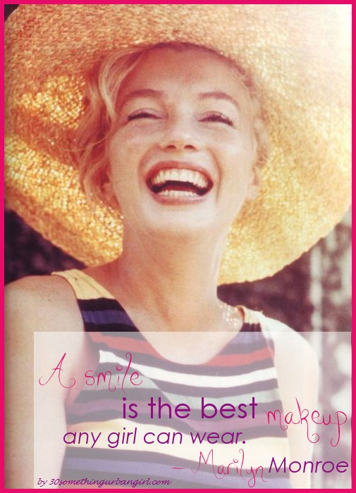 Lovely quote from Marilyn Monroe about smile: A smile is the best makeup...