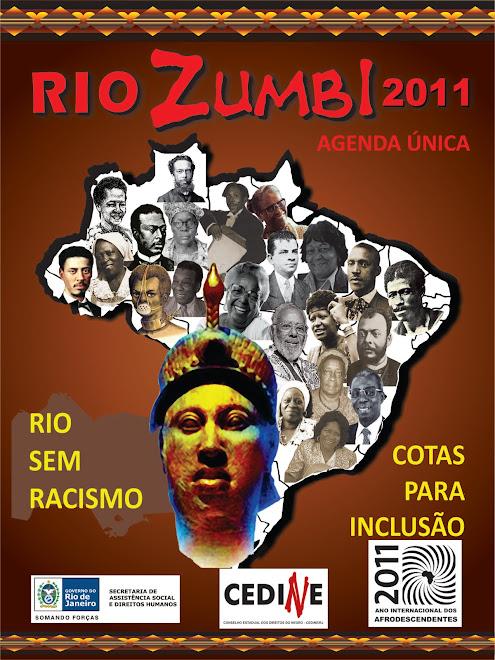 Agenda Única Rio Zumbi 2011