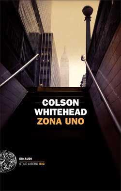 Zona Uno (Colson Whitehead)