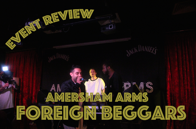 Event Review Foreign Beggars Amersham Arms