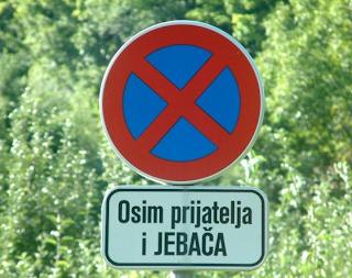 najsmesniji znakovi: zabranjen pristup, osim prijatelja i jebača