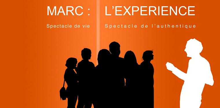 """""""Marc : l'expérience"""" à Bordeaux !!"""