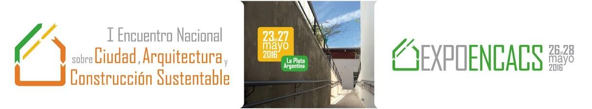 I Encuentro Nacional sobre Ciudad, Arquitectura y Construcción Sustentable
