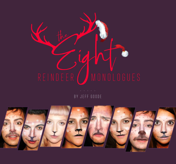 THE EIGHT: REINDEER MONOLOGUES - Accusations, rumours, and all out attacks!