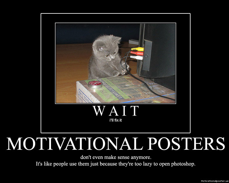 Motivational Posters You Can Do It | Funny Faces Pictures