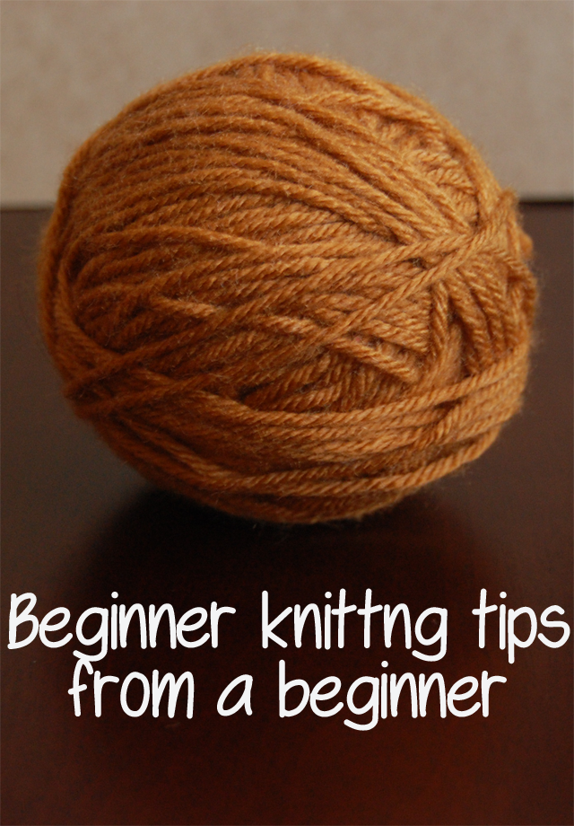Knitting Styles For Beginners : Beginner knitting tips from a this gal knows