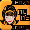 Crazy Mom's World