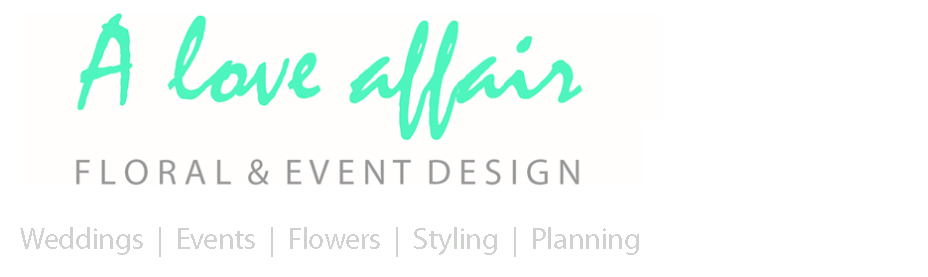 A Love Affair Floral & Event Design