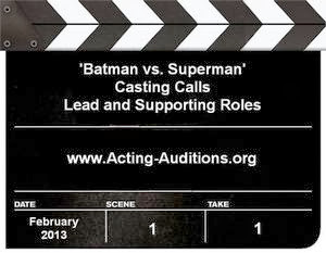 Batman vs. Superman Auditions and Casting Calls