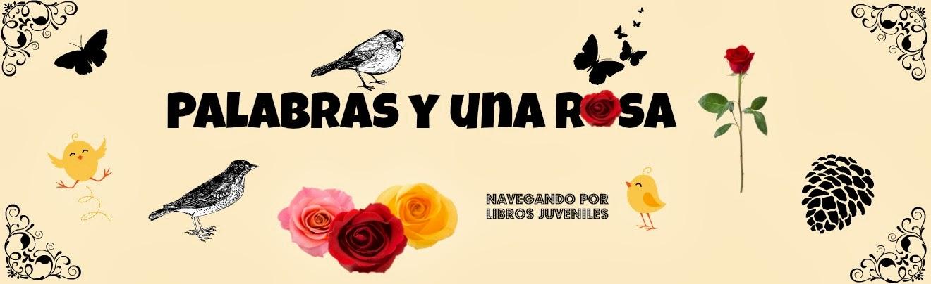Palabras y una rosa
