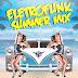 Eletro Funk Summer Mix 2016
