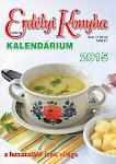 Megjelent a 2015-ös Erdélyi konyha Kalendárium!