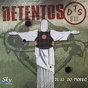 Detentos do Rap Deus do Morro 2005 Download