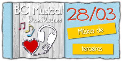 Música de Terceiros: Blogagem Coletiva Musical do blog Moça de Família