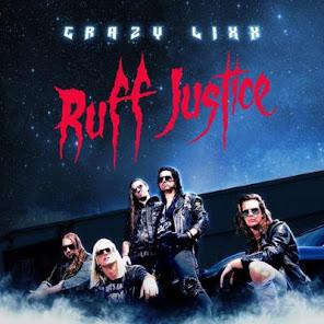 Crazy Lixx , Ruff Justice