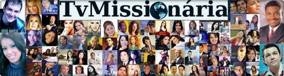 TvMissionária-Canal 56 -Vídeos das Igrejas  Deus é Amor