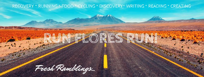 Run Flores Run!