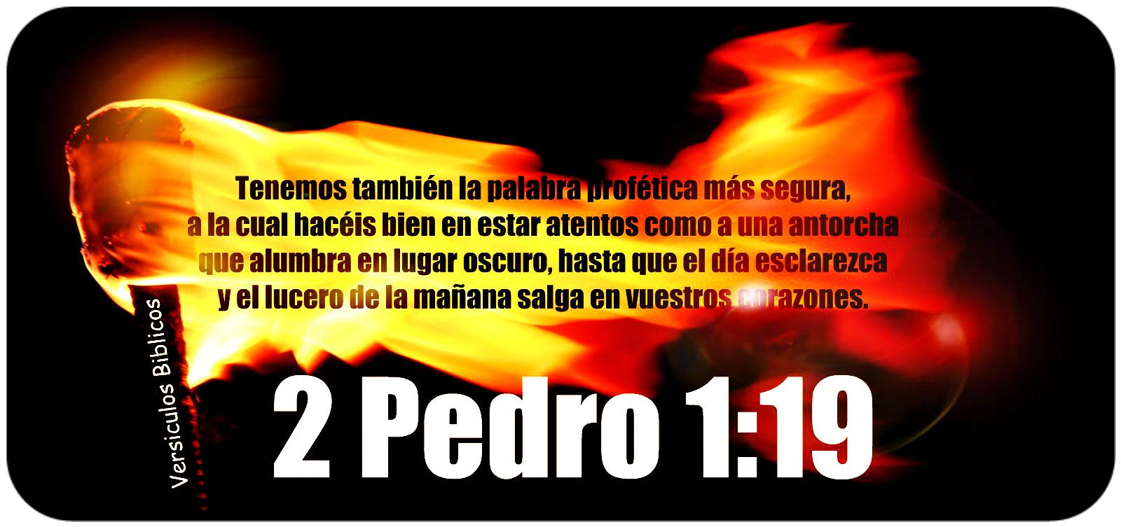 Versículos Biblicos: 2 Pedro 1:19