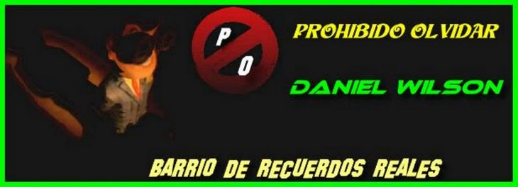 DANIEL WILSON - Prohibido Olvidar