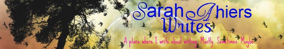 Sarah Ahiers Writes